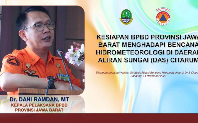 Kesiapan BPBD Provinsi Jawa Barat Menghadapi Bencana Hidrometeorologi Di Daerah Aliran Sungai (DAS) Citarum